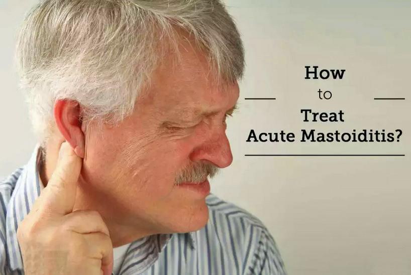 Adult Mastoiditis: How to treat it